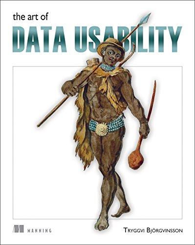 [画像:The Art of Data Usability]