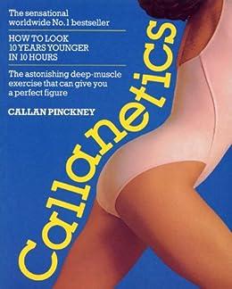Callanetics by [Pinckney, Callan]