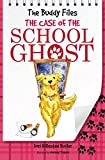 The Case of School Ghost (The Buddy Files)