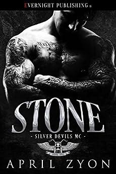 Stone (Silver Devils MC Book 1) by [Zyon, April]