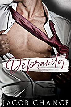 Depravity (King University Book 1) by [Chance, Jacob ]