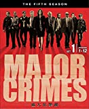 MAJOR CRIMES ~重大犯罪課<フィフス・シーズン> 前半セット[DVD]