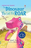 The Dinosaur Who Lost His Roar (English Learners)