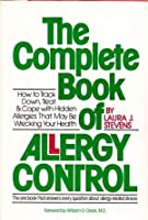 The COMPLETE BOOK OF ALLERGY CONTROL: Campaign Adventures with the Cockeyed Optimists from Texas Who Won the Biggest Prize in Politics