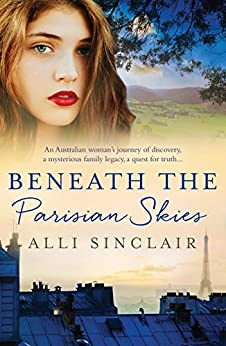 Beneath The Parisian Skies by [Sinclair, Alli]