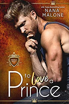 To Love a Prince (The Prince Duet Book 2) by [Malone, Nana]