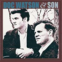 Doc Watson and Son by Doc Watson & Son
