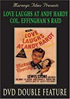 LOVE LAUGHS AT ANDY HARDY / COL EFFINGHAM'S RA