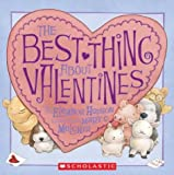 The Best Thing About Valentines [ペーパーバック] / Eleanor Hudson (著); Mary C. Melcher (イラスト); Cartwheel Books (刊)