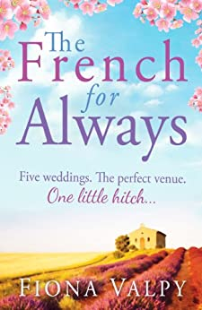 The French for Always by [Valpy, Fiona]