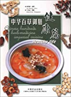 Healthy Life - Chinese Hundreds of Herb-medicine Imperial Cuisine