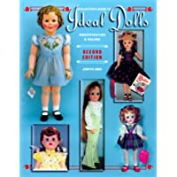 Collectors Guide to Ideal Dolls Identification and Values: Identification & Values