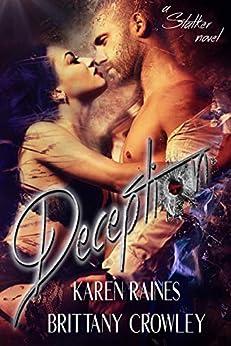 Deception by [Crowley, Brittany, Raines, Karen]