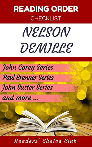 Reading order checklist: Nelson DeMille - Series read order: John Corey Series, Paul Brenner Series, John Sutter Series and more! (English Edition)
