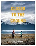 Patagonia アウトドア Closer to the Ground: An Outdoor Family's Year on the Water, In the Woods and at the Table