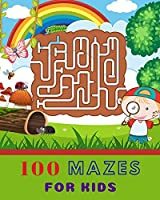 100 Mazes For Kids: Maze Activity Book for Kids, Mazes For Kids