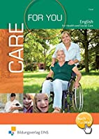 Care For You. Lehr-/Fachbuch: English for Health and Social Care