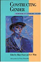 Constructing Gender: Feminism in Literary Studies