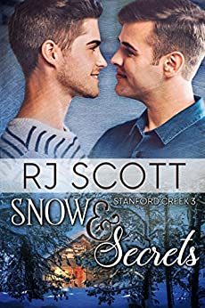 Snow and Secrets (Stanford Creek Book 3) by [Scott, RJ]