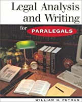 Legal Analysis and Writing for Paralegals (West's Paralegal Series.)