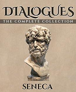 Dialogues by [Seneca]