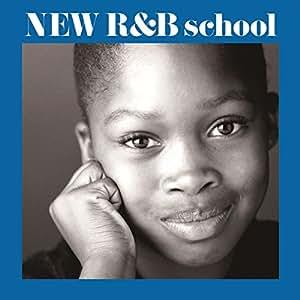 New R&B School~新R&B教室