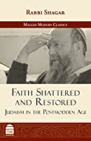 Faith Shattered and Restored: Judaism in the Postmodern Age