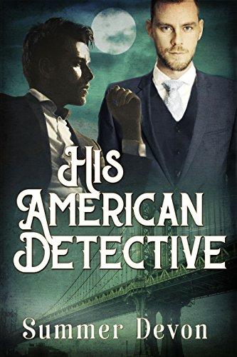 Download His American Detective (Victorian Gay Detective Book 1) (English Edition) B074374DZ4
