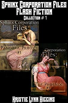 Sphinx Corporation Files: Flash Fiction: Collection #1 (Shades of Gray Short Shorts science fiction action adventure mystery thriller series) by [Higgins, Kristie Lynn]