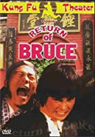 Return Of Bruce (Dubbed In English)
