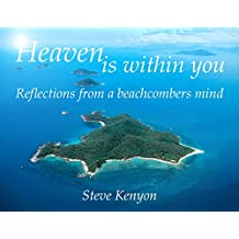 Heaven is Within You: Reflections from a Beachcomber's Mind
