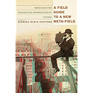 A Field Guide to a New Meta-field: Bridging the Humanities-Neurosciences Divide