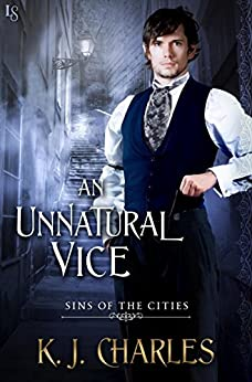 An Unnatural Vice (Sins of the Cities Book 2) by [Charles, KJ]