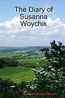 The Diary of Susanna Woychik