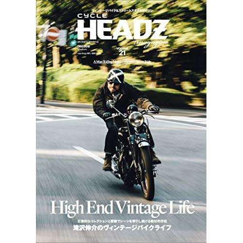 CYCLE HEADZ magazine VOL.21 2015年 12 月号 [雑誌]: nice things.(ナイスシングス) 増刊 (High End Vintage Life)