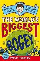 The World's Biggest Bogey (Danny Baker Record Breaker)