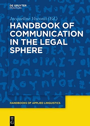 Handbook of Communication in the Legal Sphere (Handbooks of Applied Linguistics [HAL])