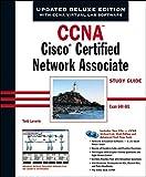 CCNA: Cisco Certified Network Associate Study Guide: Exam 640 - 801 (CCNA Study Guides)