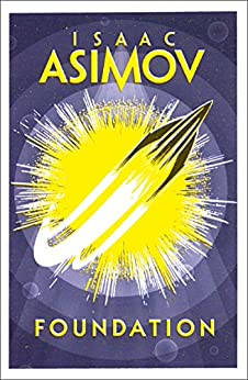 Foundation (The Foundation Series) by [Asimov, Isaac]