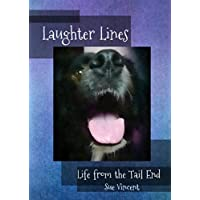 Laughter Lines: Life from the Tail End (English Edition)