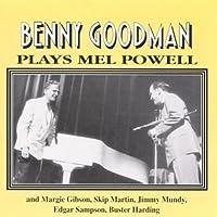 Plays Mel Powell by Benny Goodman (1998-02-24)
