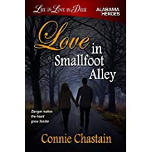Love in Smallfoot Alley (Life and Love in Dixie Book 2)