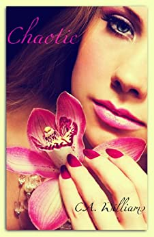 Chaotic (Imperfect Perfection Book 1) by [Williams, Cori]
