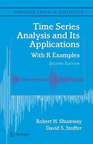 Download Time Series Analysis And Its Applications: With R Examples (Springer Texts in Statistics) 0387293175