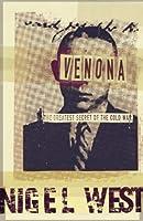 Venona: The Greatest Secret of the Cold War