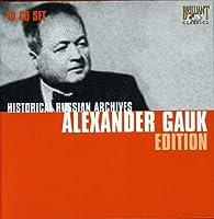アレクサンドル・ガウク名演集 (Alexander Gauk Edition)