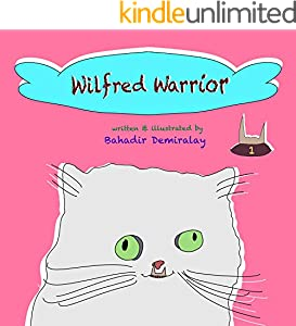 Wilfred Warrior - Book 1 (English Edition)