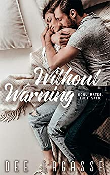 Without Warning (Capparelli & Co. Book 1) by [Lagasse, Dee]