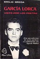Garcia Lorca Visto Por Los Poetas