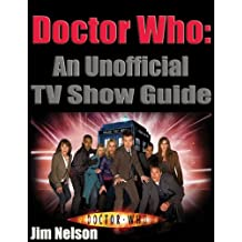 Doctor Who: An Unofficial TV Show Guide